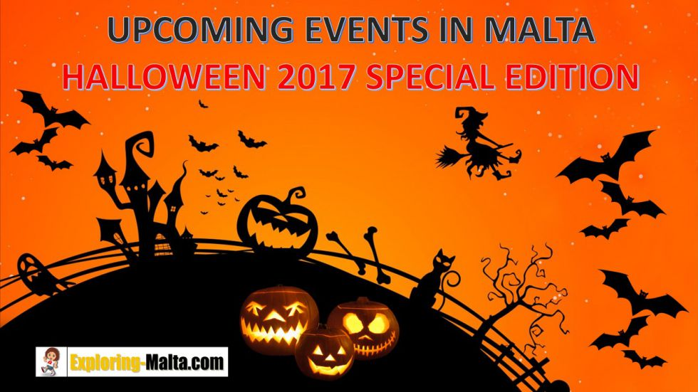 Upcoming Events: Halloween in Malta Special Edition 2017