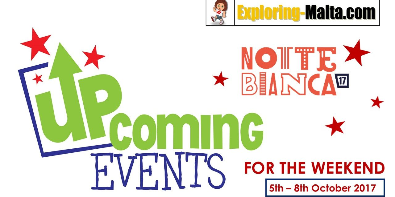 Upcoming Events in Malta Special Edition Notte Bianca 2017