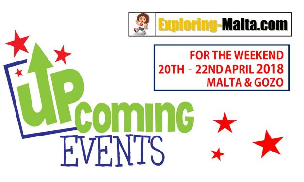 Upcoming Events for this weekend in Malta, 20th to 22nd April